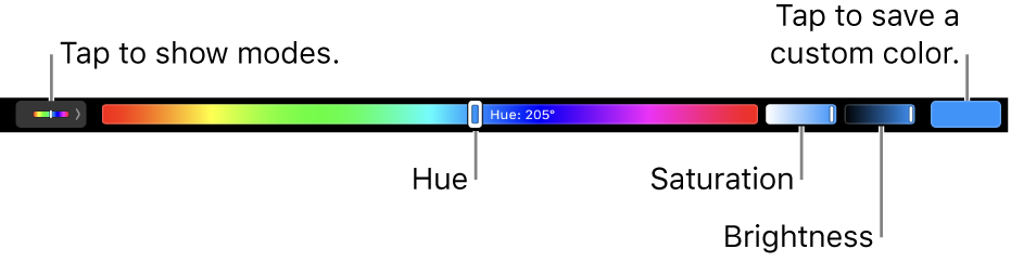 The Touch Bar showing hue, saturation, and brightness sliders for the HSB mode. At the left end is the button to show all modes; at the right, the button to save a custom color.