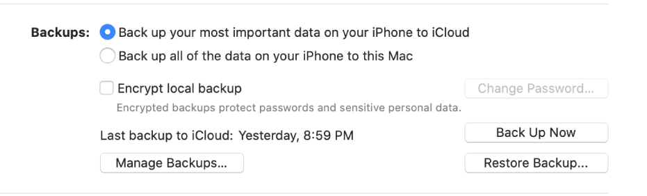 """The options for backing up data from a device appear showing two buttons to select backing up to iCloud or onto the Mac, an """"Encrypt local backup"""" checkbox for encrypting backup data, and additional buttons for managing backups, restoring from a backup, and starting a backup."""