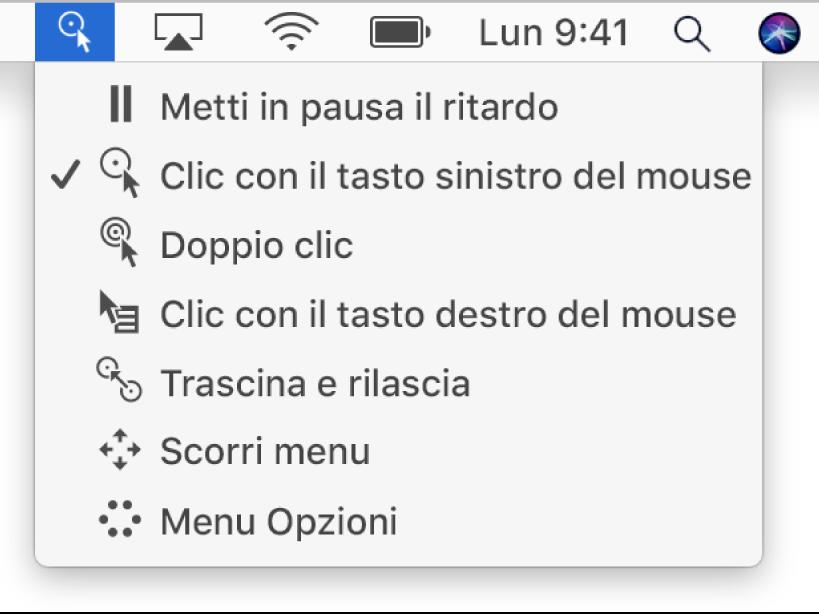 """Il menu di stato del ritardo, i cui elementi sono, dall'alto verso il basso: """"Metti in pausa il ritardo"""", """"Clic con il tasto sinistro del mouse"""", """"Doppio clic"""", """"Clic con il tasto destro del mouse"""", """"Trascina e rilascia"""", """"Scorri menu"""" e """"Menu Opzioni""""."""