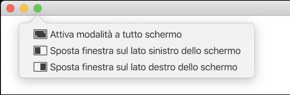 """Il menu che viene visualizzato quando sposti il puntatore sul pulsante verde nell'angolo superiore sinistro di una finestra. I comandi del menu, dall'alto verso il basso, includono: """"Attiva modalità a tutto schermo"""", """"Sposta la finestra sulla metà sinistra dello schermo"""", """"Sposta la finestra sulla metà destra dello schermo""""."""