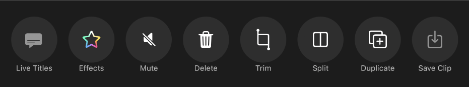 Buttons that appear below the viewer when a clip is selected. From left to right, the buttons are Live Titles, Effects, Mute, Delete, Trim, Split, Duplicate and Save Clip.