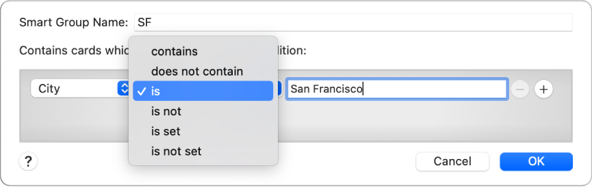 """The Smart Group window showing a group named SF and a condition with three criteria: City in the first field, """"is"""" selected from a pop-up menu in the second field, and San Francisco in the third field."""