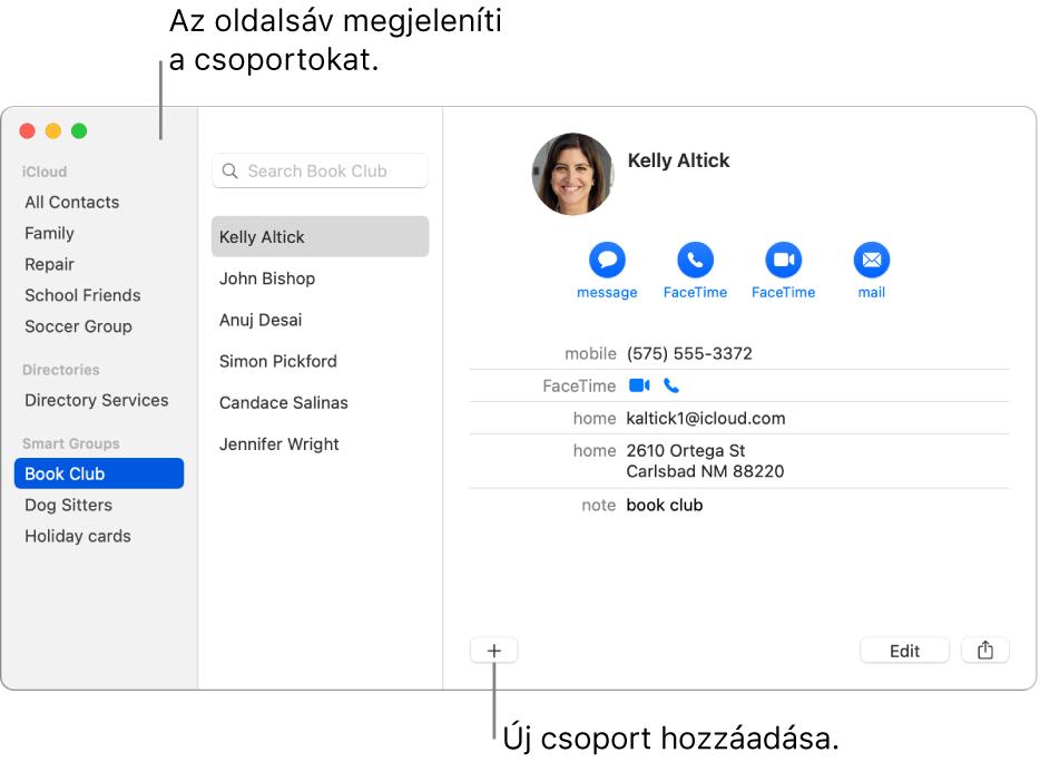 A Kontaktok ablak, amely csoportokat jelenít meg (például a Bicikliscsapat), valamint egy névjegykártya alján az új csoport hozzáadásának gombját.