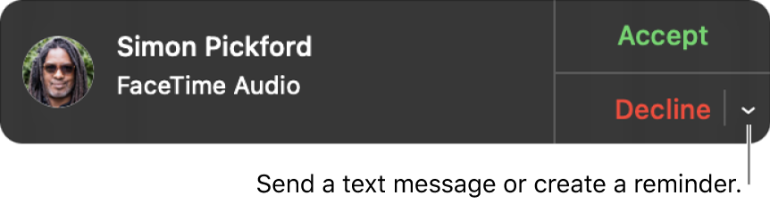 Click the arrow next to Decline in the notification to send a text message or create a reminder.