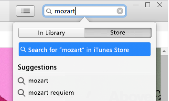 """The search field with the typed entry """"Mozart."""" In the search results pop-up menu, Store is selected."""