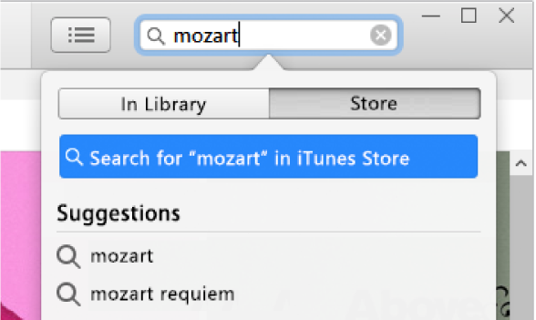 "The search field with the typed entry ""Mozart"". In the search results pop-up menu, Store is selected."