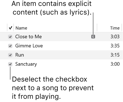 Detail of the Songs view in music, showing the checkboxes on the left and an explicit symbol for the first song (indicating it has explicit content such as lyrics). Deselect the checkbox next to a song to prevent it from playing.