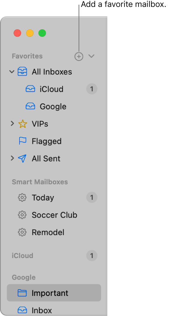 The Mail sidebar showing different accounts and mailboxes, and sections such as Favorites and Smart Mailboxes. At the top of the sidebar, click the button to the right of Favorites to add a mailbox to that section.