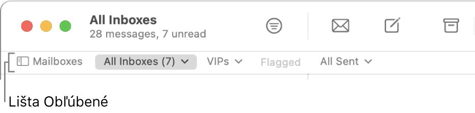 Lišta Obľúbené znázorňujúca tlačidlo Schránky atlačidlá na prístup kobľúbeným schránkam, ako sú napríklad VIP aOznačené.