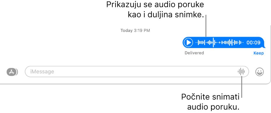 Razgovor u prozoru Poruka s tipkom Snimi audio pored tekstualnog polja na dnu prozora. Audio poruka prikazuje se s duljinom snimke u razgovoru.