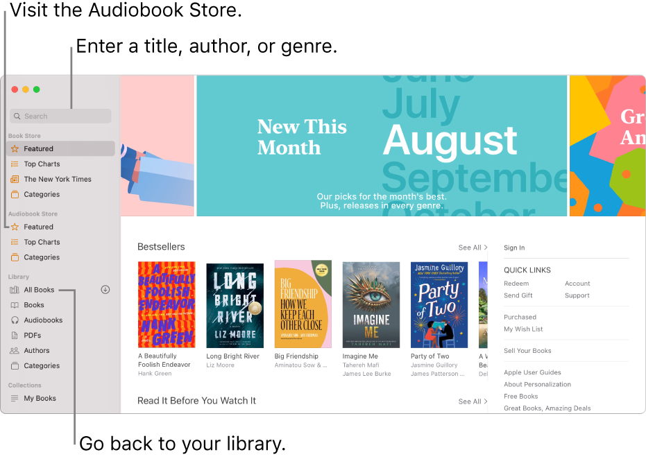 The sidebar in Books. To browse the Book Store, click on any of the items below Book Store. To browse the Audiobook Store, click any of the items below Audiobook Store. To search, enter a title, author, or genre in the search field. To go back to your library, click All Books.