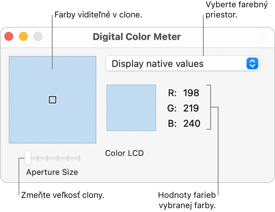 Okno aplikácie Digitálny merač farieb zobrazujúce vybranú farbu vclone naľavo, vyskakovacie menu farebného priestoru, hodnoty farby aposuvník Veľkosť clony.
