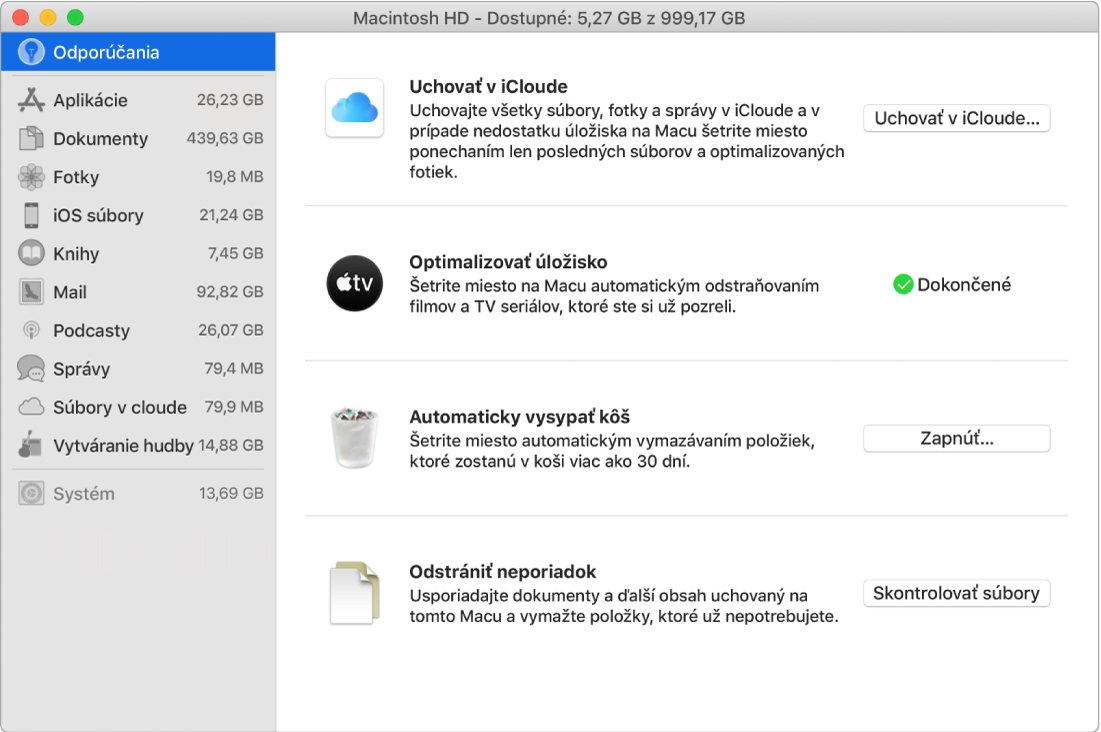 Nastavenia úložiska na paneli Odporúčania, ktoré znázorňujú možnosti Uchovať viCloude, Optimalizovať úložisko, Automaticky vymazať obsah koša aOdstrániť neporiadok.