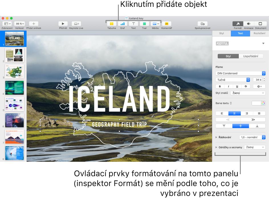 Okno Keynote snavigátorem snímků otevřeným vlevo ainspektorem formátu otevřeným vpravo