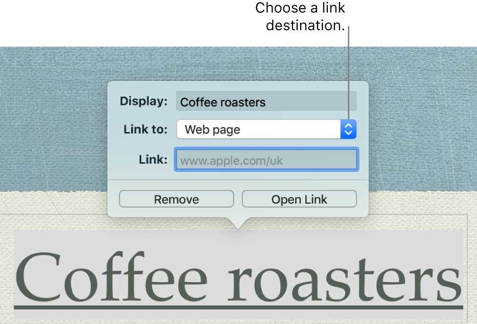 The link editor with a Display field, Link to pop-up menu (Web page is selected) and Link field. The Remove and Open Link buttons are at the bottom of the pop-over.