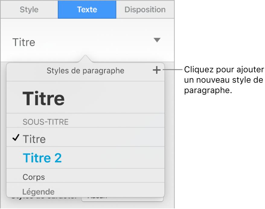 Le menu «Styles de paragraphe» avec le bouton «Nouveau style» accompagné d'une légende.