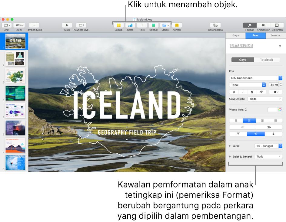 Tetingkap Keynote dengan penavigasi slaid terbuka di bahagian kiri dan pemeriksa Format terbuka di bahagian kanan.