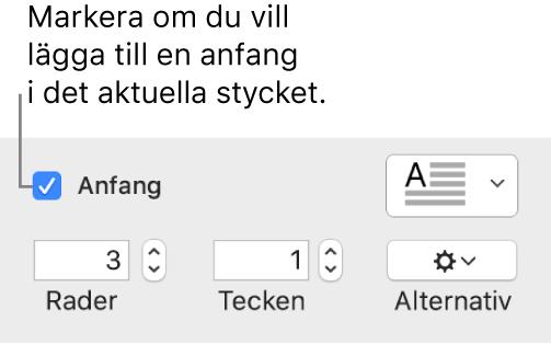 Kryssrutan Anfang är markerad och en popupmeny visas till höger. Reglage för inställning av radhöjd, antal tecken och andra alternativ visas nedanför den.