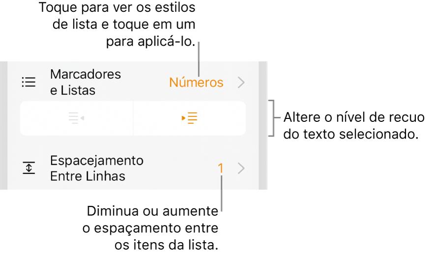 Controles de formatação com chamadas para o menu Marcadores e Listas, botões de recuo e controles de entrelinha.