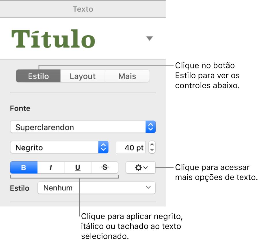 Controles Estilo na barra lateral Formatar, com chamadas para os botões Negrito, Itálico, Sublinhado e Tachado.