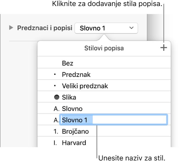 Skočni izbornik Stilovi popisa s tipkom Dodaj u gornjem desnom kutu i nazivom stila držača mjesta s odabranim tekstom.