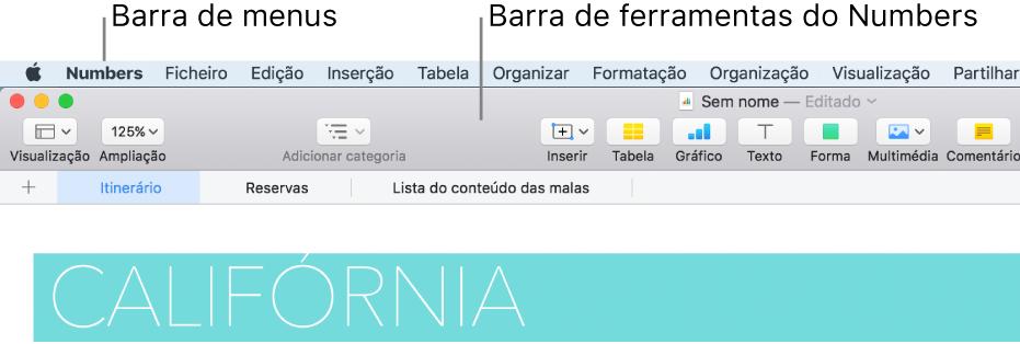 A barra de menus na parte superior do ecrã com os menus Apple, Numbers, Ficheiro, Edição, Inserir, Formatação, Organização, Visualização, Partilhar, Janela e Ajuda. Por baixo da barra de menus encontra-se uma folha de cálculo aberta do Numbers com os botões da barra de ferramentas na parte superior para Visualização, Ampliação, Adicionar categoria, Inserir, Tabela, Gráfico, Texto, Forma, Multimédia e Comentário.