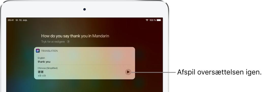 """Som svar på spørgsmålet om, hvordan man siger tak på mandarin, viser Siri en oversættelse af """"tak"""" på mandarin. En knap til højre afspiller lyden af oversættelsen igen."""