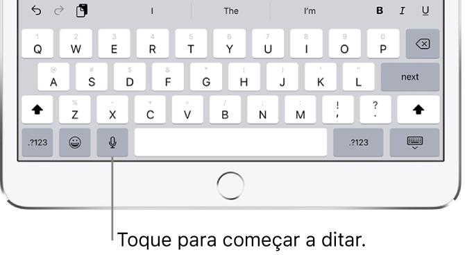 Teclado na tela mostrando a tecla Ditado (à esquerda da Barra de espaço), na qual você pode tocar para começar a ditar um texto.