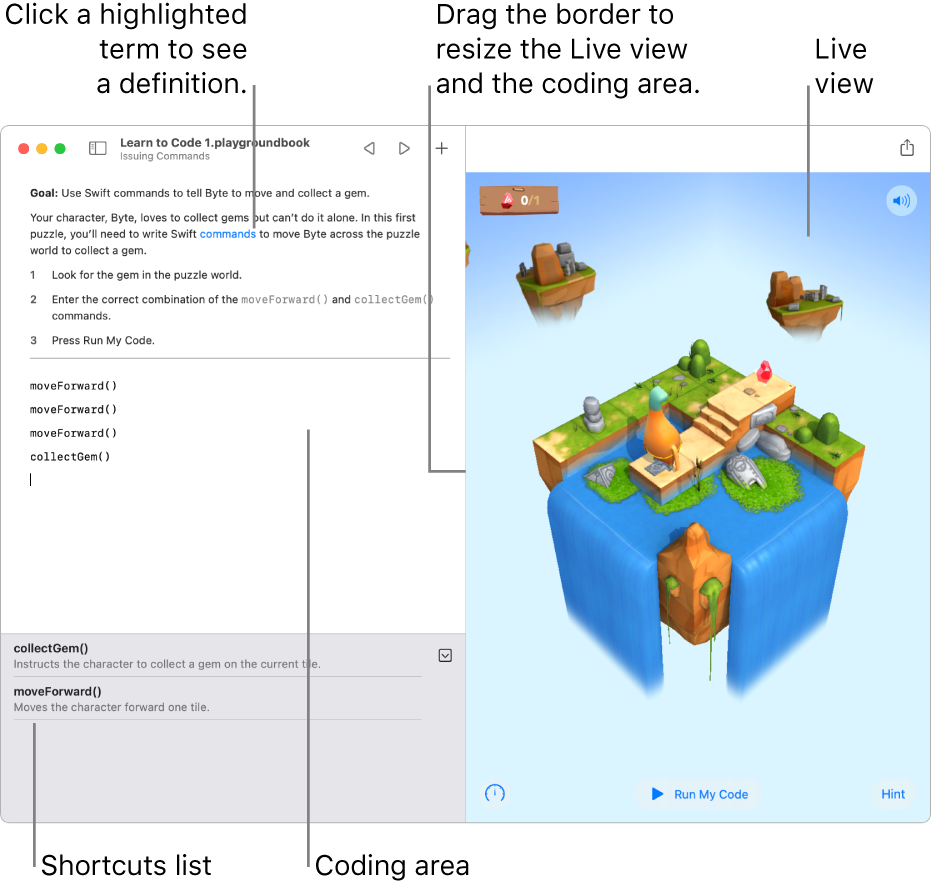 A playground with an area for entering code on the left and a live view of the result on the right. You can click highlighted text to get a definition and click code suggestions in the shortcuts list (below the coding area) to enter them in your code.