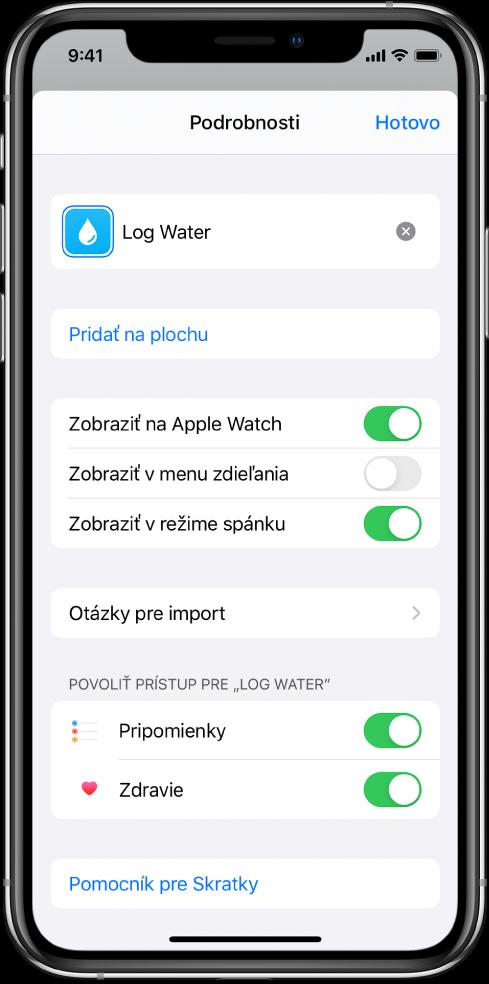 Obrazovka Detaily vapke Skratky znázorňujúca položku Zobraziť na Apple Watch.