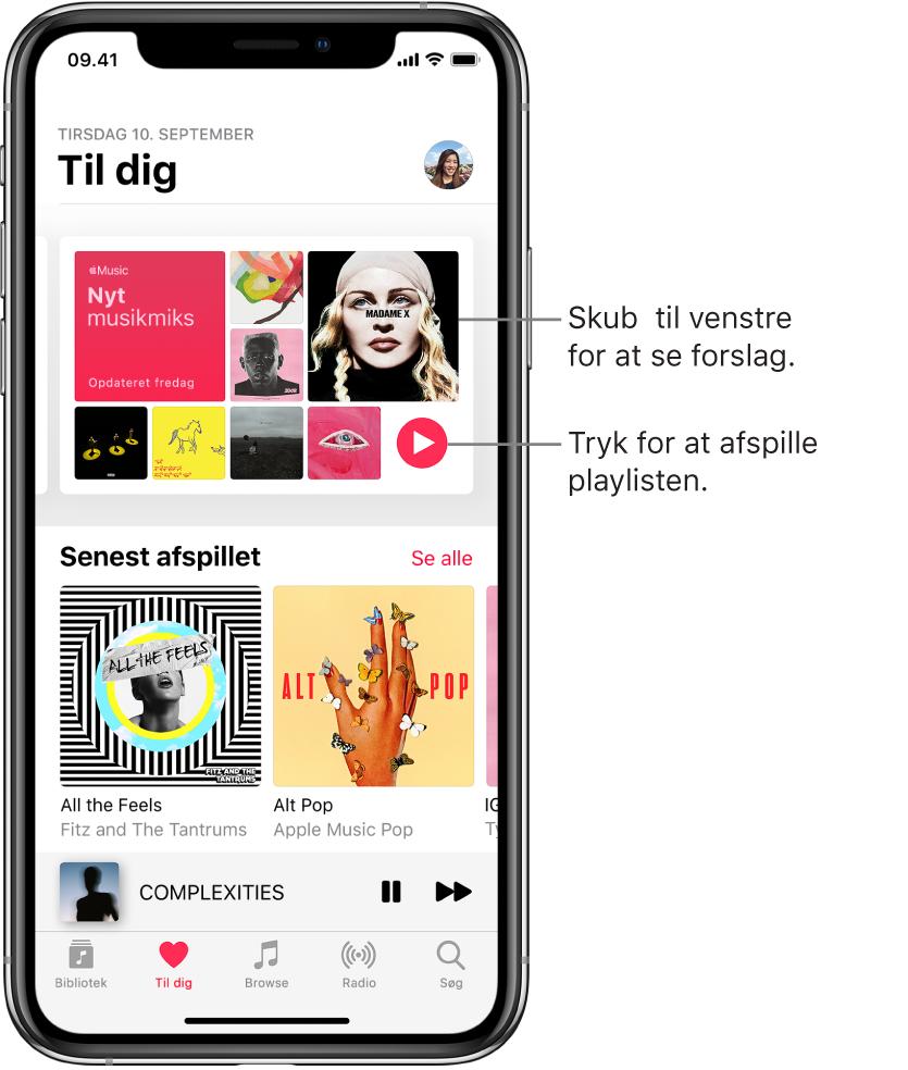 Skærmen Til dig, der viser playlisten Nyt musikmiks øverst. Knappen Afspil vises nederst til højre på playlisten. Derunder findes området Senest afspillet med to albumomslag.