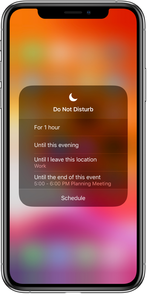 The screen for choosing how long to leave Do Not Disturb on—the options are For 1 hour, Until this evening, Until I leave this location, and Until the end of this event.