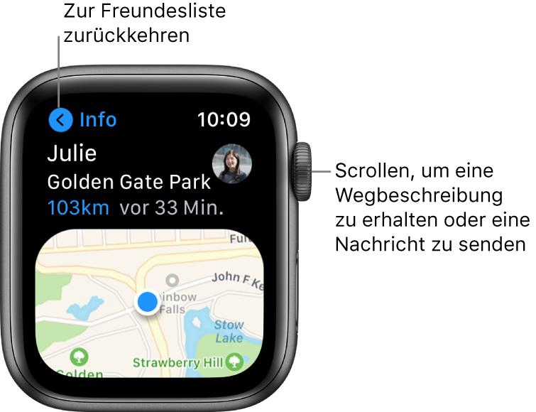 """Ein Bildschirm mit Details zum Standort eines Freundes, einschließlich der Entfernung und des Standorts auf einer Karte. Eine Beschriftung zeigt zur Digital Crown und lautet: """"Für Routen oder zum Senden einer Nachricht scrollen""""."""