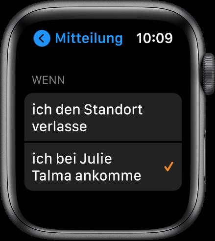 """Die Anzeige """"Mitteilung"""" in der App """"Personen suchen"""". """"Die Option """"Wenn ich bei Julia Talma ankomme"""" ist ausgewählt."""