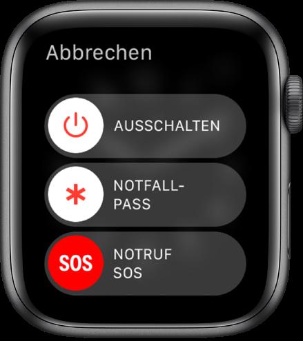 """Display der AppleWatch mit drei Reglern: """"Ausschalten"""", """"Notfallpass"""" und """"Notruf SOS"""" Bewege den Regler """"Ausschalten"""", um die AppleWatch auszuschalten."""