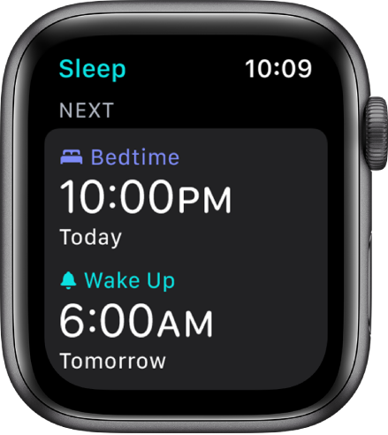 The Sleep app on Apple Watch showing the evening's sleep schedule. Bedtime is set to 10 p.m. and Wake Up is set to 6 a.m.