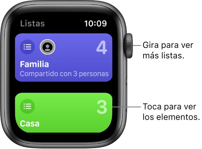 """La pantalla Listas de la app Recordatorios mostrando dos botones de listas: Familia y Casa. Un nombre grande te indica cuántos recordatorios hay en cada lista. El botón Familia incluye las palabras """"Compartido con 3 personas"""". Toca una lista para ver sus elementos o gira la corona DigitalCrown para ver más listas."""