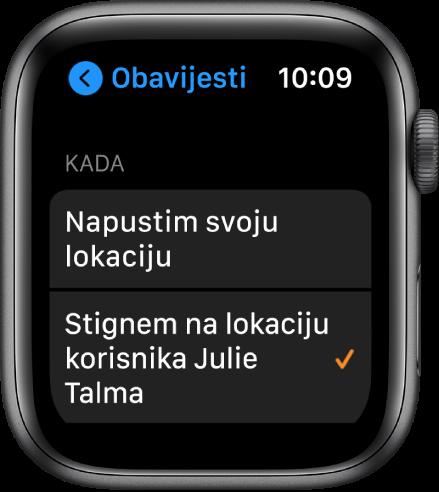 """Zaslon Obavijesti u aplikaciji Nađi osobe. Odabrano je """"Kada stignem na lokaciju Julie Talme""""."""