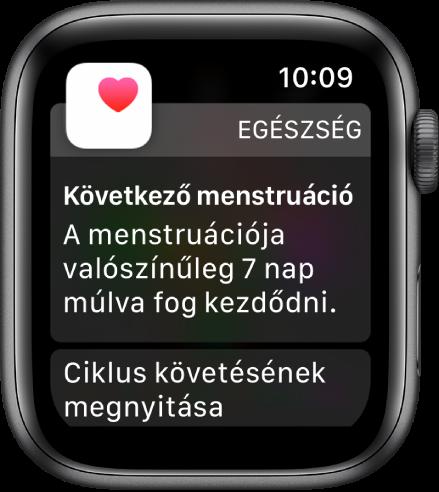 """Az Apple Watch menstruációt előrejelző képernyője a következő szöveggel: """"Közeledő menstruáció. A menstruáció valószínűleg megindul a következő 7 napban."""" Lent megjelenik a Menstruáció követése megnyitása gomb."""