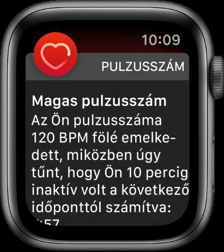 A Magas pulzusszám képernyője; értesítés jelzi, hogy a pulzusszáma 120 BPM fölé emelkedett 10 perc inaktivitás közben.
