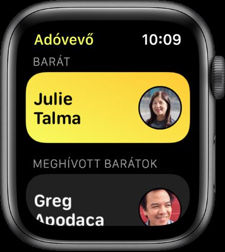 Az Adóvevő képernyője; fent egy kontakt látható, lent pedig egy meghívott barát.