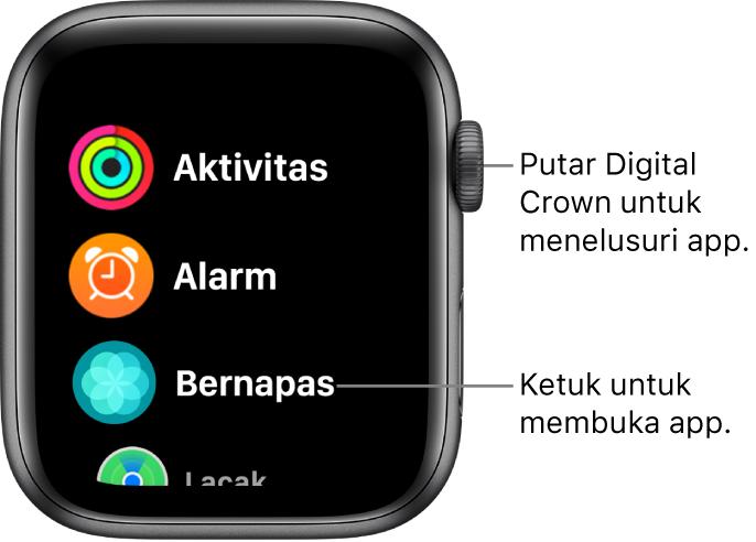 Layar Utama dalam tampilan daftar di Apple Watch, dengan app dalam daftar. Ketuk app untuk membukanya. Gulir untuk melihat app lainnya.