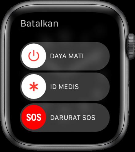 Layar Apple Watch menampilkan tiga penggeser: Daya Mati, ID Medis, dan Darurat SOS. Seret penggeser Daya Mati untuk mematikan Apple Watch.