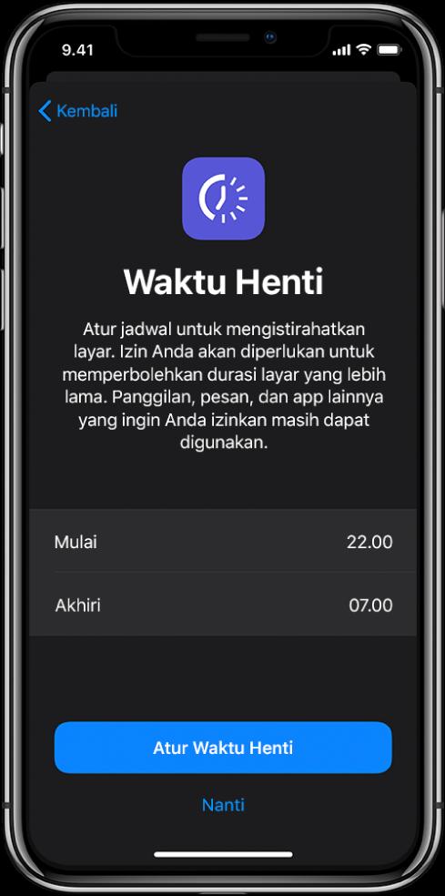 iPhone menampilkan layar pengaturan Waktu Henti. Pilih waktu mulai dan selesai di bagian pusat layar. Tombol Atur Waktu Henti dan Nanti berada di bagian bawah layar.