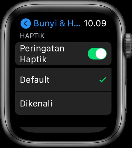 Peringatan Bunyi & Haptik di Apple Watch, dengan pengalih Peringatan Haptik, dan pilihan Default dan Dikenali di bawahnya.