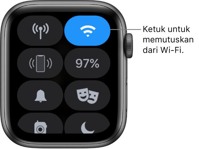 "Pusat Kontrol di Apple Watch (GPS + Cellular), dengan tombol Wi-Fi di kanan atas. Callout bertuliskan ""Ketuk untuk memutuskan dari Wi-Fi."""
