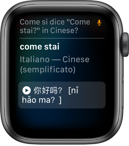 """La schermata di Siri con la frase """"Come si dice come stai in cinese"""" in alto. La traduzione in cinese semplificato viene visualizzata sotto. L'icona del microfono è in alto a destra e indica che il microfono viene utilizzato in quel momento."""