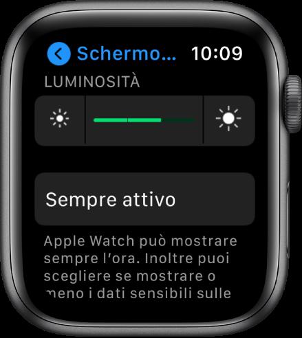 """La schermata con le impostazioni relative allo schermo e alla luminosità con il selettore di luminosità e il pulsante """"Sempre attivo""""."""