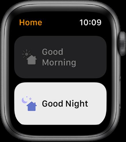 AppleWatch lietotne Home, kurā redzami divi scenāriji— Good Morning un Good Night. Good Night ir izcelts.