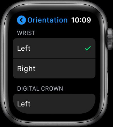 Apple Watch ekrāns Orientation. Varat iestatīt, uz kādas rokas nēsāsit pulksteni un kurā pusē jābūt Digital Crown galviņai.
